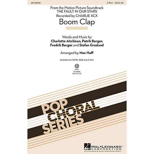 Hal Leonard Boom Clap 2-Part by Charli XCX arranged by Mac Huff