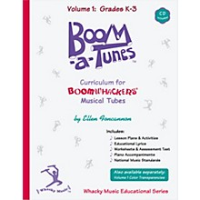 Boomwhackers Boom-a-Tunes Curriculum, Volume 1 (Book/CD)