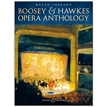 Boosey and Hawkes Boosey & Hawkes Opera Anthology - Mezzo-Soprano Voice