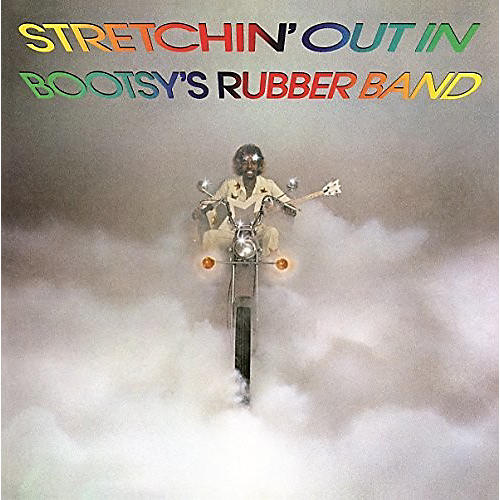 Alliance Bootsy's Rubber Band - Stretchin' Out in Bootsy's Rubber Band