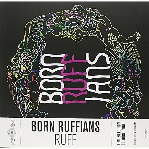 Alliance Born Ruffians - Ruff