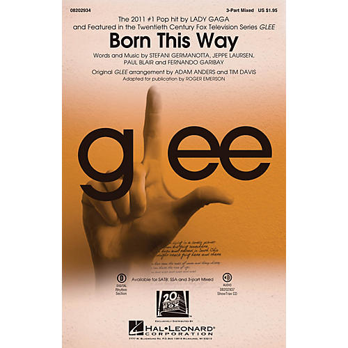 Hal Leonard Born This Way 3-Part Mixed by Lady Gaga arranged by Roger Emerson