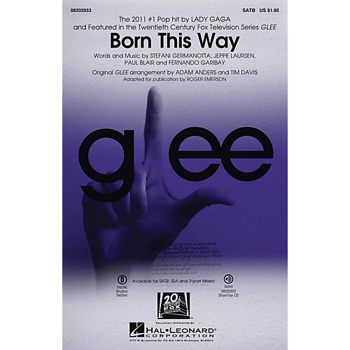 Hal Leonard Born This Way SATB by Lady Gaga arranged by Roger Emerson