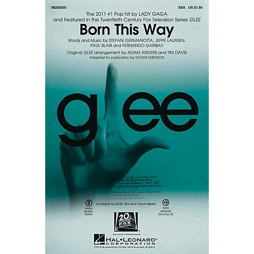 Hal Leonard Born This Way SSA by Lady Gaga arranged by Roger Emerson