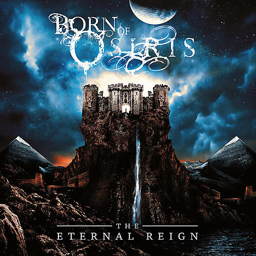 Alliance Born of Osiris - The Eternal Reign