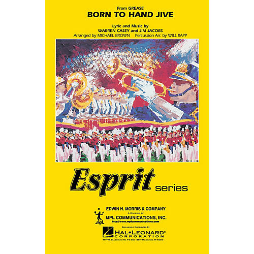 Hal Leonard Born to Hand Jive (from GREASE) Marching Band Level 3 Arranged by Will Rapp