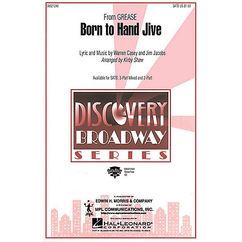 Hal Leonard Born to Hand Jive (from Grease) (2-Part Mixed) 2-Part Arranged by Kirby Shaw