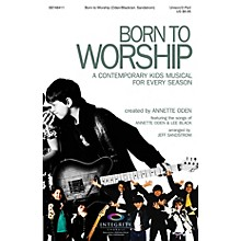 Integrity Choral Born to Worship (A Contemporary Kids Musical for Every Season) CD 10-PAK Arranged by Jeff Sandstrom