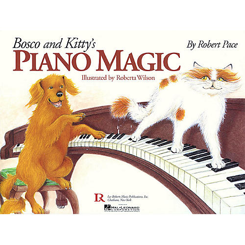 Lee Roberts Bosco and Kitty's Piano Magic Pace Piano Education Series Softcover with CD Written by Robert Pace