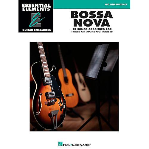 Hal Leonard Bossa Nova - Essential Elements Guitar Ensembles Series