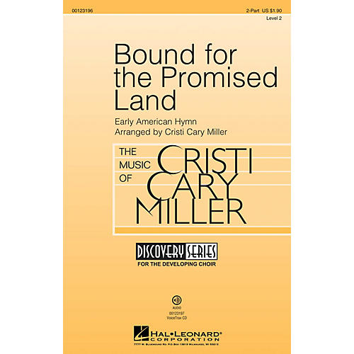 Hal Leonard Bound for the Promised Land (Discovery Level 2) 2-Part arranged by Cristi Cary Miller