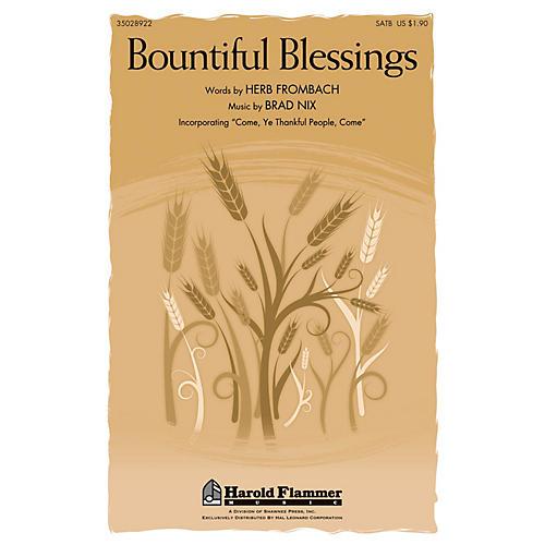 Shawnee Press Bountiful Blessings SATB composed by Brad Nix