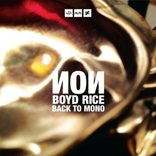 Alliance Boyd Rice - Back to Mono
