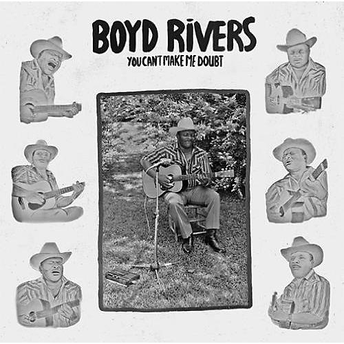 Alliance Boyd Rivers - You Can't Make Me Doubt