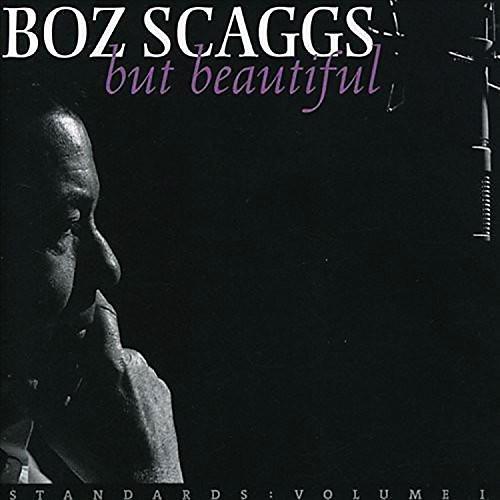 Alliance Boz Scaggs - But Beautiful