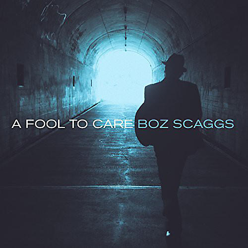 Alliance Boz Scaggs - Fool to Care
