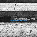 Alliance Brad Mehldau - Blues And Ballads thumbnail