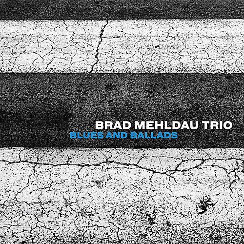 Alliance Brad Mehldau - Blues And Ballads