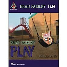 Hal Leonard Brad Paisley - Play (Tab Book)