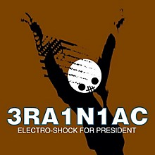 Brainiac - Electro Shock For President (ep)