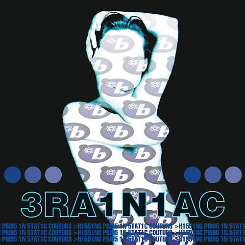 Alliance Brainiac - Hissing Prigs in Static Couture
