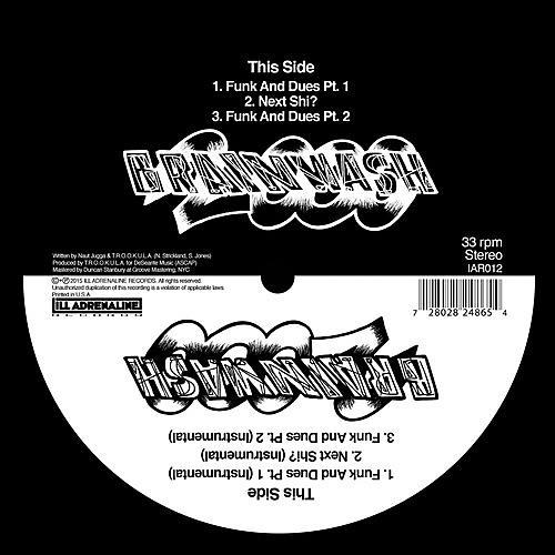 Alliance Brainwash 2000 - Funk & Dues / Next Shit