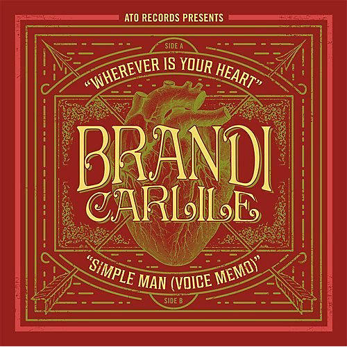 Alliance Brandie Carlile - Wherever Is Your Heart