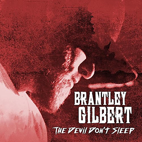 Alliance Brantley Gilbert - The Devil Don't Sleep