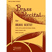 Rubank Publications Brass Recital (for Brass Sextet) (First Bb Cornet/Trumpet) Ensemble Collection Series