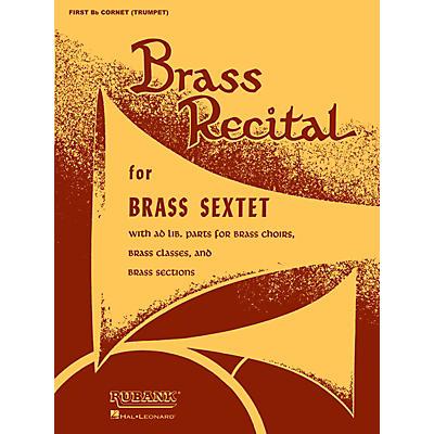 Rubank Publications Brass Recital (for Brass Sextet) (First Bb Cornet/Trumpet) Ensemble Collection Series