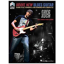 Hal Leonard Brave New Blues Guitar (Classic Styles, Techniques & Licks Reimagined with a Modern Feel) Book/Video Online