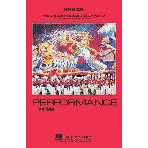 Hal Leonard Brazil Marching Band Level 4 Arranged by Michael Brown