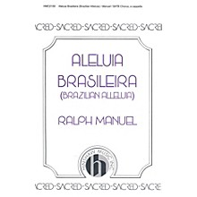 Hinshaw Music Brazilian Alleluia (Aleliua Braseleira) SATB composed by Ralph Manuel