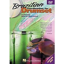 Hal Leonard Brazilian Coordination for Drumset Instructional/Drum/DVD Series DVD Written by Maria Martinez