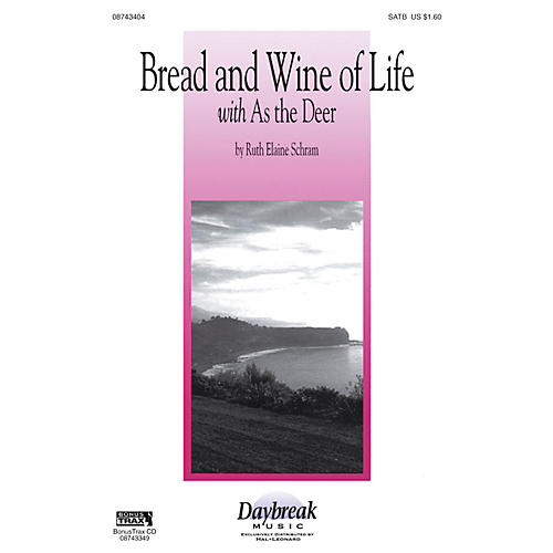 Hal Leonard Bread and Wine of Life SATB composed by Ruth Elaine Schram