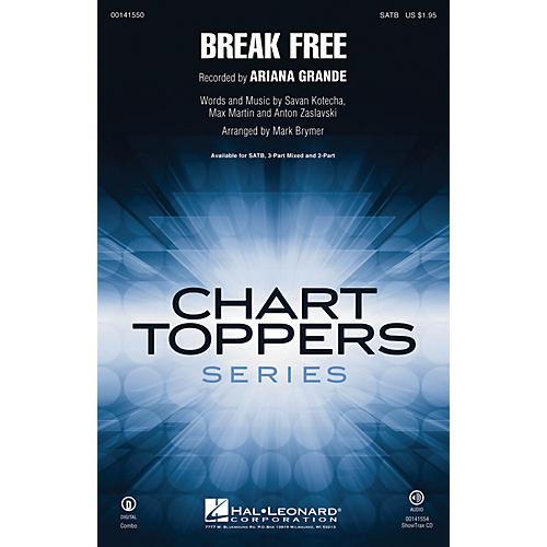 Hal Leonard Break Free ShowTrax CD by Ariana Grande Arranged by Mark Brymer