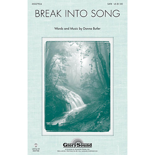 Shawnee Press Break Into Song SATB composed by Donna Butler