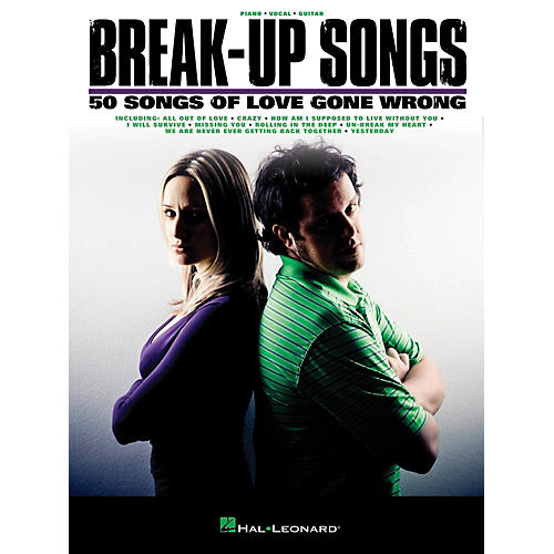 Hal Leonard Break-Up Songs  50 Songs of Love Gone Wrong for PVG (Piano/Vocal/Guitar)