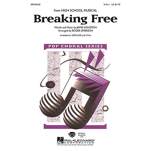 Hal Leonard Breaking Free 2-Part arranged by Roger Emerson