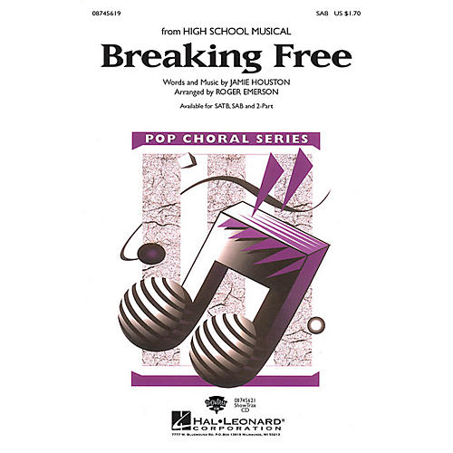 Hal Leonard Breaking Free SAB arranged by Roger Emerson