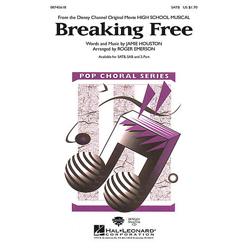 Hal Leonard Breaking Free SATB arranged by Roger Emerson
