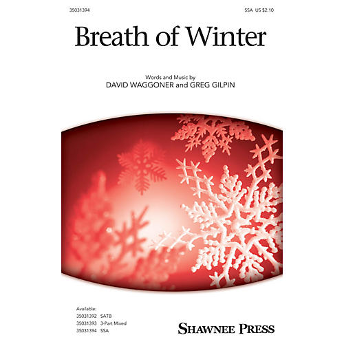 Shawnee Press Breath of Winter SSA composed by David Waggoner