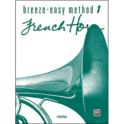 Alfred Breeze-Easy Method for French Horn Book I