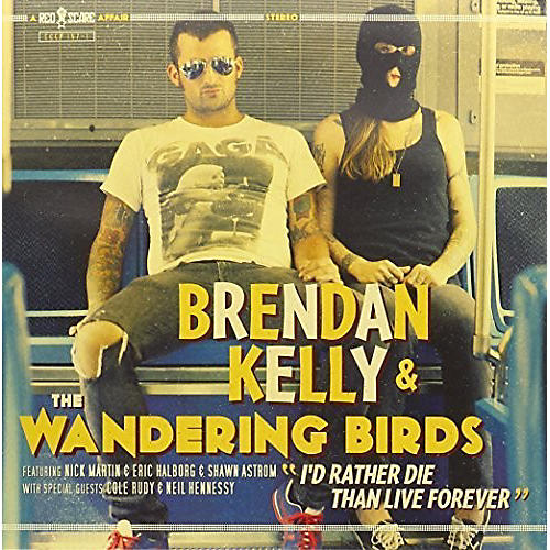 Alliance Brendan Kelly - I'd Rather Die Than Live Forever