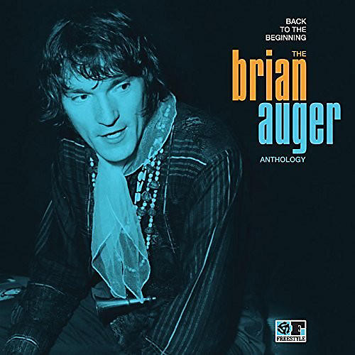Alliance Brian Auger - Back to the Beginning: The Brian Auger Anthology