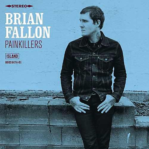 Alliance Brian Fallon - Painkillers
