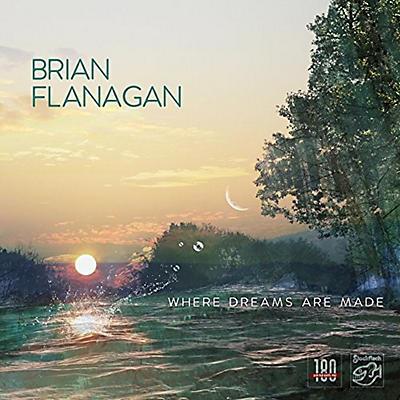 Brian Flanagan - Where Dreams Are Made