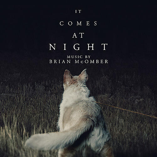 Alliance Brian McOmber - It Comes at Night (Original Motion Picture Soundtrack)