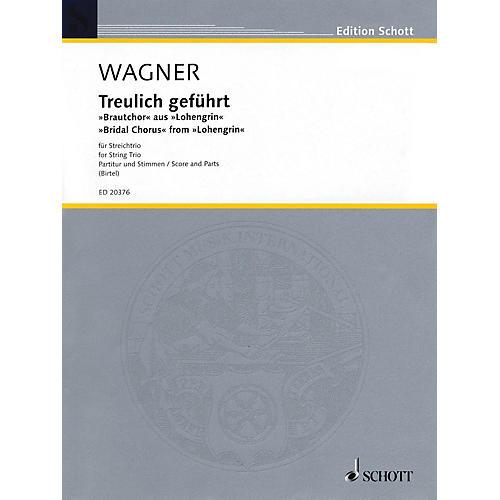 Schott Music Bridal Chorus from Lohengrin (String Trio - Violin, Viola, Cello) String Series by Richard Wagner