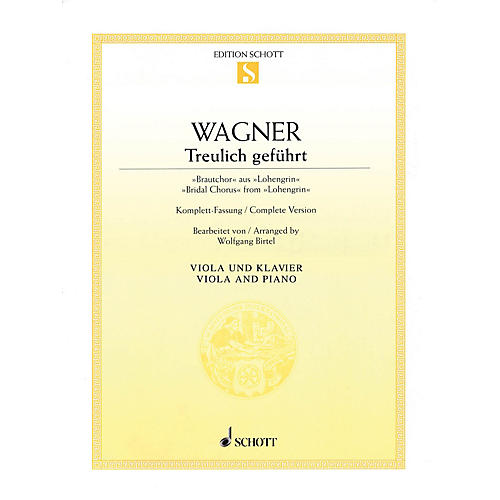 Schott Bridal Chorus from Lohengrin (Viola and Piano) String Series
